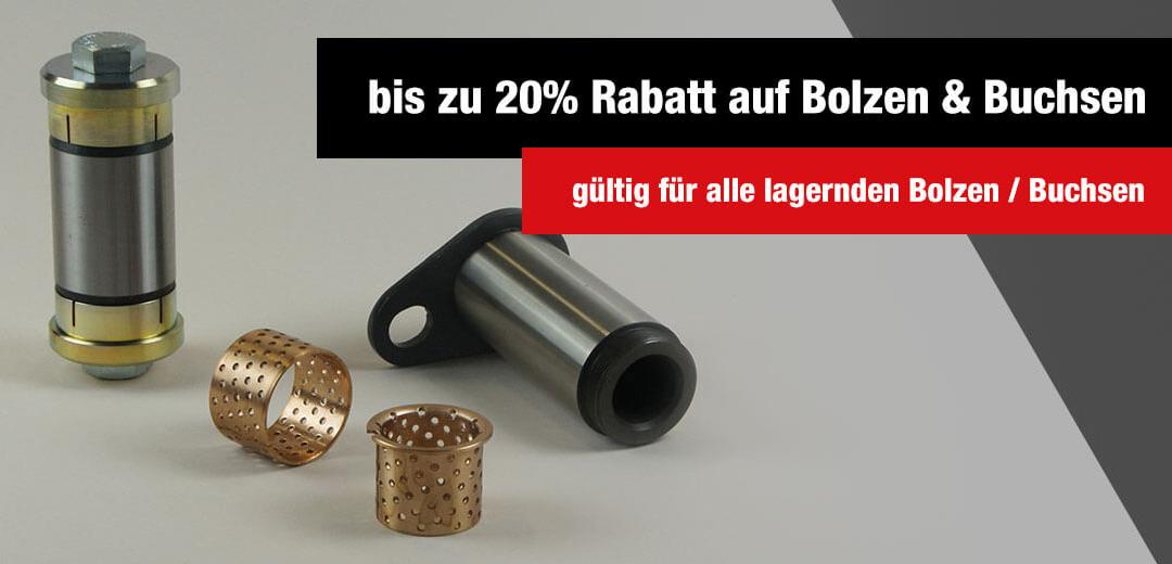 Bolzen & Buchsen bis zu 20% reduziert
