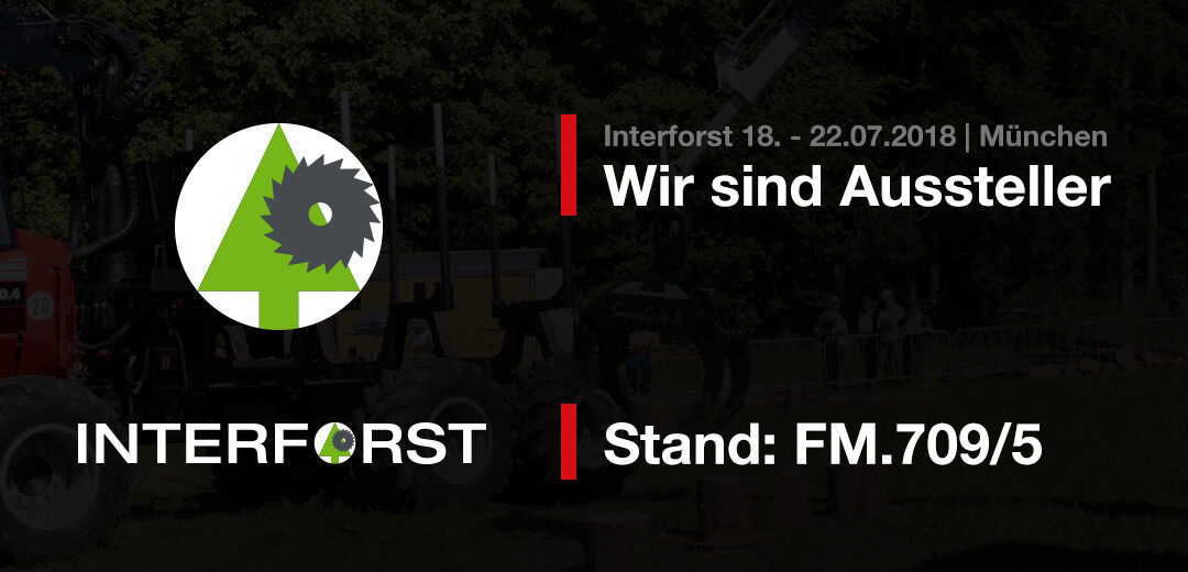Interforst 2018 | Messe | Forst | Benlex | Aussteller